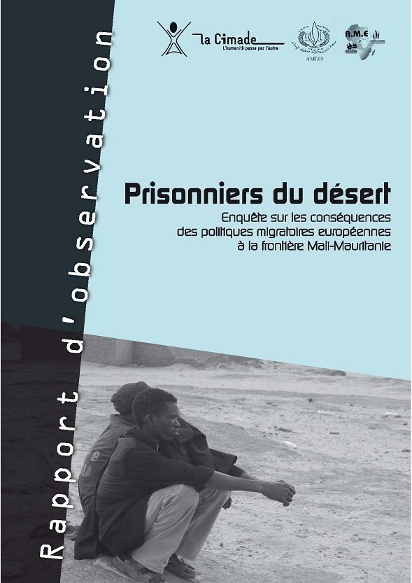 Couv PRISONNIERS DU DESERT - Prisonniers du désert - Enquête sur les conséquences des politiques migratoires européennes à la frontière Mali-Mauritanie