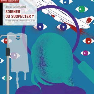 La Cimade Soigner Suspecter Couv1200 300x300 - Soigner ou suspecter ? Publication La Cimade
