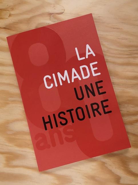 La Cimade. Une histoire.
