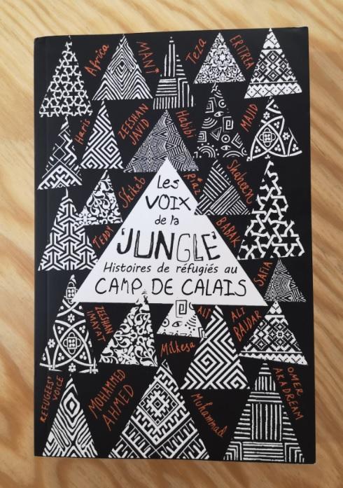 "les voix de la jungle 1 - Les voix de la ""jungle"" - Histoires de réfugiés au camp de Calais"